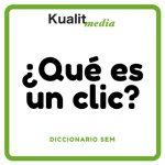 ¿Qué es un Click?